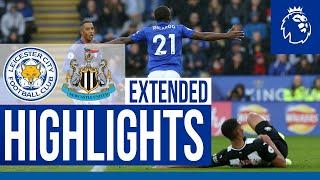 Leicester City 5 Newcastle United 0 | Extended Highlights