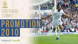 Promotion 2010 with Grayson and Beckford: Leeds United Centenary Stories