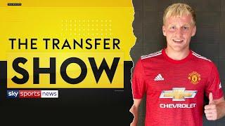 Manchester United sign Donny van de Beek on a five-year deal    The Transfer Show