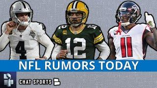 NFL Trade Rumors On Aaron Rodgers, Julio Jones To The Patriots & Derek Carr To The Packers?