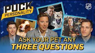 If you could ask your pet three questions? | Puck Personality | NHL