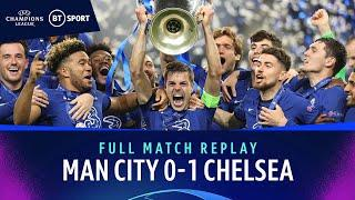 Manchester City vs Chelsea (0-1) | UEFA Champions League Final | Full-match replay