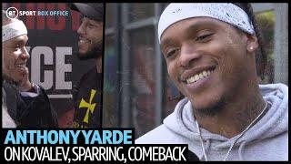 """100% KO!"" Anthony Yarde opens up on sparring, his comeback fight in Madrid and defeat to Kovalev"