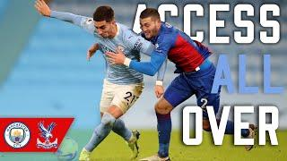 Access All Over | Manchester City 4-0 Crystal Palace
